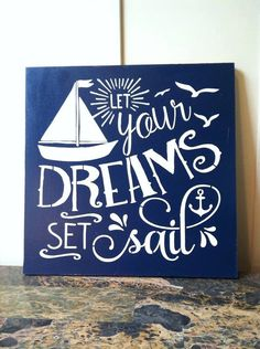 """Wood sign 16"""" x 16"""" Let Your Dreams Set Sail nautical wall decor beach decor nautical sign beach sign seaside cottage home decor wall sign"""
