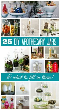 25 DIY Apothecary Jars and What to Fill in them! Great ideas - Craftionary.net