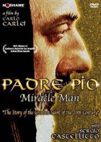 Pio atya - A csodák embere