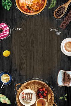 Coffee shop dessert afternoon tea restaurant gourmet poster Food Background Wallpapers, Food Wallpaper, Food Backgrounds, Paint Background, Menu Card Design, Food Menu Design, Food Poster Design, Tea Restaurant, Restaurant Menu Design