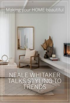 When it comes to styling a room, interior design expert, TV personality and Luxaflex Brand Ambassador, Neale Whitaker, certainly knows a thing or two.  He talks styling to trends here. Interior Color Schemes, Colour Schemes, Interior Design Living Room, Living Room Decor, Home Cooler, Classic Window, World Of Interiors, Scandi Style, Home Trends
