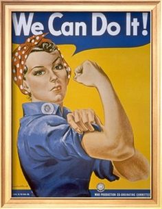 One of the most famous posters of persuasion is the photo of Rosie the Rivitor, a visual image of the women who worked during WWII, encouraging women to get into the workforce to protect the economy while men were at war.