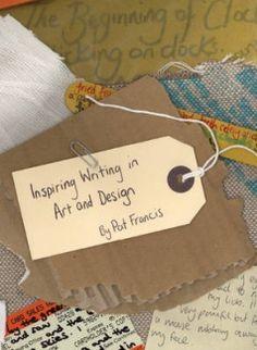 http://www.fishpond.com.sg/Books/Inspiring-Writing-Art-and-Design-Pat-Francis/9781841502564