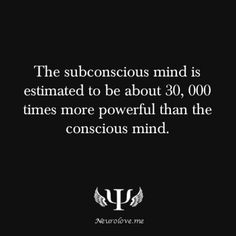 """""""The subconscious mind is a composite of everything one sees, hears and any…"""