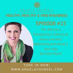 HWWB Episode 25 – Katie Wyatt