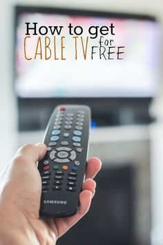 Simple Ways to Get Cable TV for Free - http://www.goodfinancialcents.com/how-to-get-cable-tv-for-free/