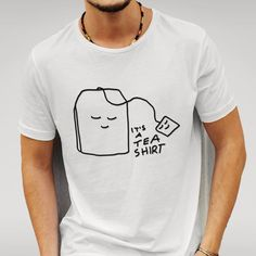 Mens Designer It's A Tea Shirt Tee Shirt Pun Novelty Printed Cotton White T-Shirt