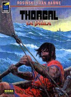 """""""La jaula"""" (""""Thorgal""""), de Grzegorz Rosinski y Jean Van Hamme. Editado por Norma."""