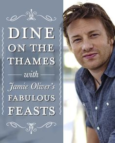 Fabulous Feasts | Jamie Oliver (UK) DINE ON THE THAMES