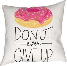 Americanflat-Donut-Ever-Give-Up-Cotton-Throw-Pillow