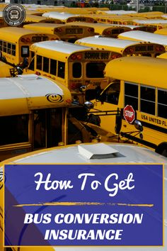 """One of the most asked question in the Skoolie community is, """"How do I get school bus conversion insurance? Next comes, """"What is needed to get school bus conversion insurance? When the bus is converted, what companies will insure the bus?"""" Then comes the dreaded question that no one really wants to hear the answer"""