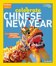Booktopia has Holidays Around the World : Celebrate Chinese New Year, National Geographic by Carolyn Otto. Buy a discounted Hardcover of Holidays Around the World : Celebrate Chinese New Year online from Australia's leading online bookstore. New Year's Crafts, Crafts For Kids, Holidays Around The World, Around The Worlds, Drum Lessons For Kids, Drum Craft, Chinese New Year Crafts, Chinese New Year Dragon, Learn Chinese