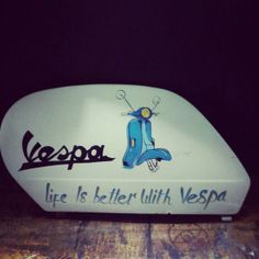 life is better with vespa , lettering sign #loserkillpaintwork
