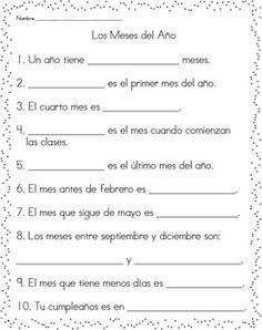 This is a great worksheet to assess student's comprehension of the Spanish months of the year. It has 10 fill-in the blank questions for the months of the year.Copyright FUNTASTICO