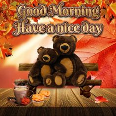 Good Morning, Have a nice day - Megaport Media Good Morning Wishes Gif, Good Morning Meme, Good Morning Sister, Cute Good Morning, Good Morning Coffee, Good Morning Photos, Friday Morning, Good Morning Greetings, Morning Pictures