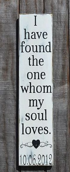 Personalized Wedding Sign Scripture Verse I Have Found The One My Soul Loves Song of Solomon Couples Bride Groom Gift Engaged Engagement Master Bedroom Sign Art