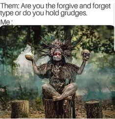 Forget or hold grudges Stupid Funny Memes, Funny Relatable Memes, Hilarious, Funny Stuff, Sarcastic Memes, Funny Shit, Funny Things, Wicca Witchcraft, Magick