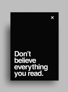 Don't believe everything you read.