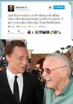 Stan Lee on Loki's alter ego, Tom Hiddleston.