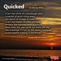 """""""Quicked"""" by Wendy Willis #poetry #poem"""