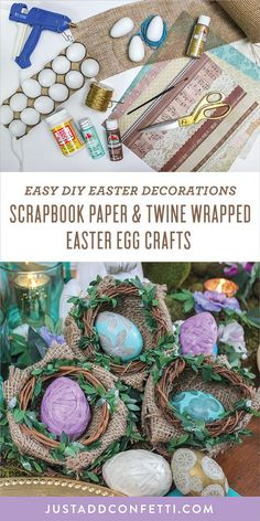 This Scrapbook Paper and Twine Wrapped Easter Egg Craft is so fun! These creative and unique craft Easter eggs will be the perfect addition to your Easter table and seasonal Easter décor that you can use all throughout your home! In this DIY I've included a step-by-step tutorial of 4 different types of Easter eggs—scrapbook paper eggs, gold cord wrapped eggs, twine wrapped eggs, and raffia Mod Podge eggs. #eastereggs #eastercraft #easter #JustAddConfetti #eggs #crafteggs #eastercrafteggs