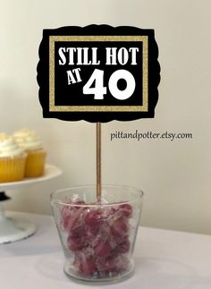 Still Hot at 40 Birthday, Still Hot at Adult Birthday Party Ideas Still Hot at 40 centerpiece signs for birthday party for women or men. Accent glitter colors are gold, silver, green, blue and red. 40th Birthday Party For Women, 40th Birthday Themes, 40th Party Ideas, 40th Bday Ideas, 50th Birthday Party Decorations, Man Birthday, Birthday Sayings, 40th Birthday Ideas For Men Husband, 50th Party