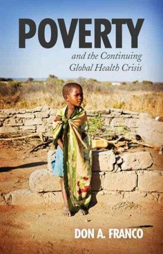 Poverty and the Continuing Global Health Crisis