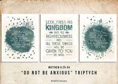 Do not be Anxious Triptych. Matthew 6:25-34. DIY. JPEG. 8x10 Printable Scripture Poster. Bible Verse.