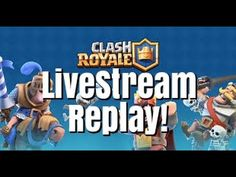AnimalsPlay Clash Royale | Live Stream Replay!
