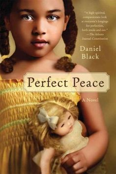 Perfect Peace by Daniel Black.  Click the cover image to check out or request the Douglass Branch bestsellers and classics kindle.