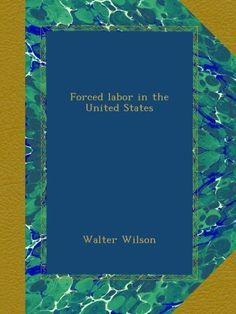 Forced labor in the United States, http://www.amazon.com/dp/B009RWLIAS/ref=cm_sw_r_pi_awdm_SC3yxbYD14BRK