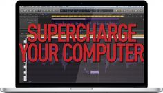 The Beginners Guide to Supercharging Your Computer For Audio Part 1 - MusicTech | MusicTech