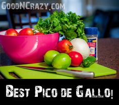 Best Pico De Gallo recipe for fresh salsa from @goodncrazy