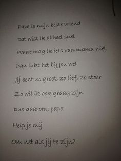 versje papa - Google zoeken Papa Quotes, Family Quotes, Best Quotes, Funny Quotes, Mamas And Papas, Summer Activities, Toddler Crafts, Fathers Day, Daddy