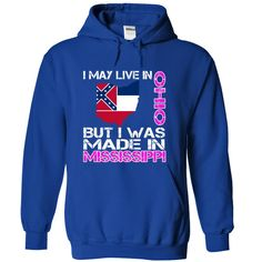 I May Live in Ohio But I Was Made in Mississippi T-Shirts, Hoodies. SHOPPING NOW ==► https://www.sunfrog.com/States/I-May-Live-in-Ohio-But-I-Was-Made-in-Mississippi-zokjswzhiw-RoyalBlue-28713091-Hoodie.html?id=41382