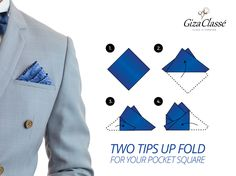 Two tips up fold suits any pocket square color & pattern. It creates a formal look when combined with a solid white pocket square while it looks much more casual when chosen for a bolder patterned pocket square such as paisley, polka dots, or plaids. #GizaClasse #FashionTips
