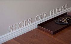SHOES OFF sign helps  No Shoes policy in your house. by SunFla