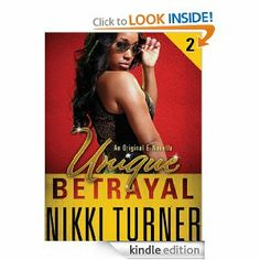 Unique II: Betrayal by Nikki Turner.  Cover image from amazon.com.  Click the cover image to check out or request the Douglass Branch Urban Fiction kindle.