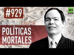 Keiser Report en español: Políticas mortales (E929)