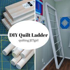 DIY Quilt Ladder Tutorial   Quilting Jetgirl