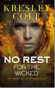 Cover Reveal: Immortals After Dark Series by Kresley Cole–New Look! No Rest For the Wicked