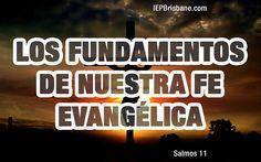 Los fundamentos de nuestra fe evangélica