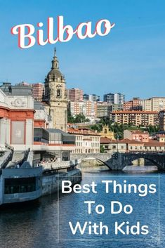 A complete guide : How to spend 2 days in Bilbao with kids. Possibly the best European city break for families - plenty of sights, food and fun! Bucket List Destinations, Travel Destinations, Best European City Breaks, All Inclusive Beach Resorts, Long Holiday, Cities In Europe, World's Most Beautiful, Free Things To Do, Bilbao