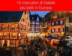 I 6 #mercatini di #Natale più belli in #Europa