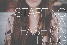 flattery: How to Start a Fashion Blog