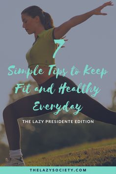 Check out our 7 simple tips to keep fit and healthy everyday without overdoing it and doing it over. Its all about having a balance and keeping fit smarter (not harder) which is what I meant by 'The Lazy Presidente Edition'. Click through to see. #fitness #goodhealth #keepfit #balance #fitnesstips Personal Fitness, Fitness Goals, Fitness Tips, Fitness Motivation, Health And Nutrition, Health Tips, Health And Wellness, Health Fitness, Ways To Be Happier