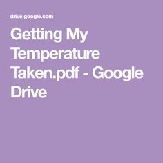 Getting My Temperature Taken.pdf - Google Drive Google Drive, Pdf