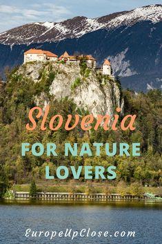 Slovenia Hiking - Best Hiking in Slovenia - Lake Bled - Triglav National Park - Lake Bohinj - Ecotourism Slovenia #slovenia #naturephotography #TravelEuropeIdeas