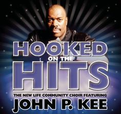 Nothing But The Hits: New Life Community Choir Feat. John P. Kee The New Life Community Choir Featuring John P. Kee | Format: MP3 Music, http://www.amazon.com/dp/B001BIL2JI/ref=cm_sw_r_pi_dp_eA2vrb1SYQGTB