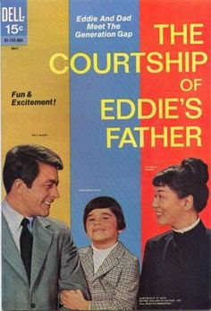 The Courtship of Eddie's Father...people let me tell you about my best friend...